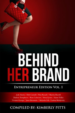 Behind Her Brand: Entrepreneur Edition Vol.1